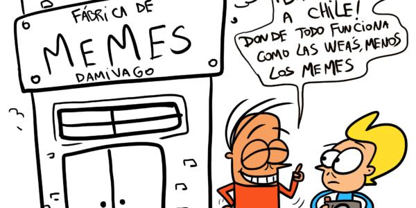Damivago Nº 1667: Chile Memes