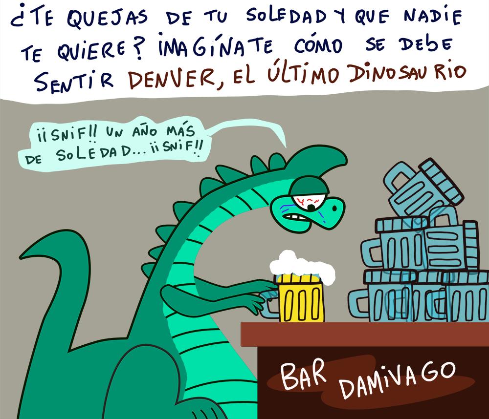 Damivago Nº 688: Denver, El Último Dinosaurio